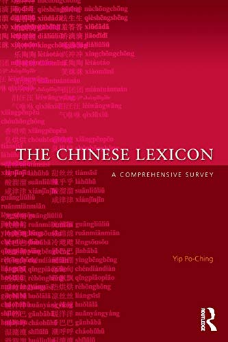 9780415429542: The Chinese Lexicon: A Comprehensive Survey