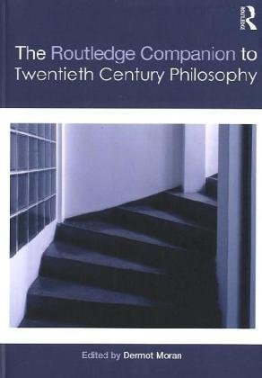 9780415429580: The Routledge Companion to Twentieth Century Philosophy (Routledge Philosophy Companions)