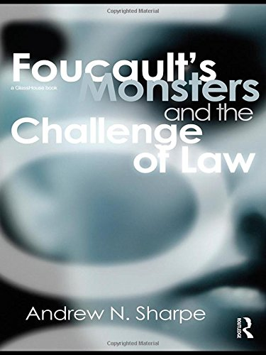 9780415430319: Foucault's Monsters and the Challenge of Law