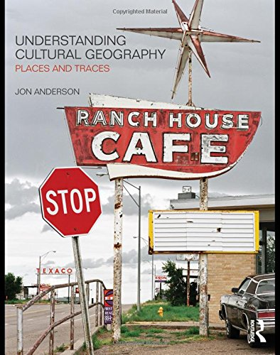 9780415430548: Understanding Cultural Geography: Places and Traces