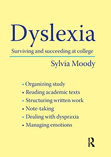 9780415430593: Dyslexia: Surviving and Succeeding at College