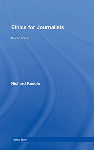 9780415430746: Ethics for Journalists (Media Skills)