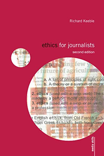 9780415430760: Ethics for Journalists (Media Skills)