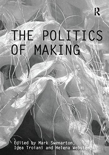 9780415431019: The Politics of Making