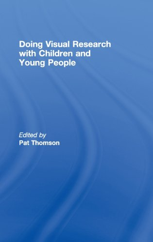 Doing Visual Research With Children and Young People: Thomson, Pat (ed.)