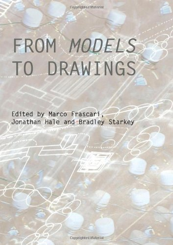 9780415431132: From Models to Drawings: Imagination and Representation in Architecture