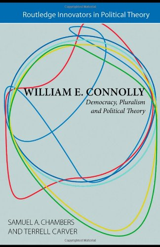 9780415431231: William E. Connolly: Democracy, Pluralism and Political Theory (Routledge Innovators in Political Theory)