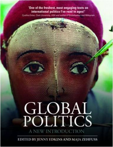 Global Politics: A New Introduction: Edkins, Jenny [Editor];
