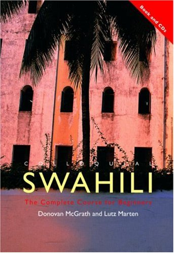 9780415431552: Colloquial Swahili: The Complete Course for Beginners (Colloquial Series)