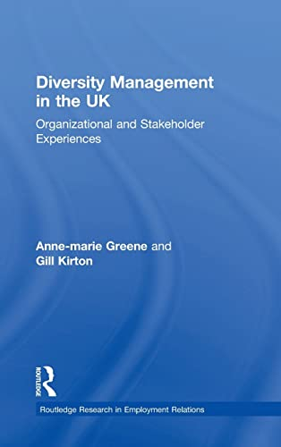 Diversity Management in the UK: Organizational and: Greene, Anne-marie, Kirton,