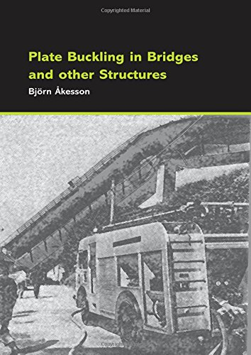 9780415431958: Plate Buckling in Bridges and Other Structures