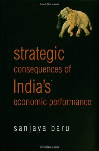 9780415431965: Strategic Consequences of India's Economic Performance
