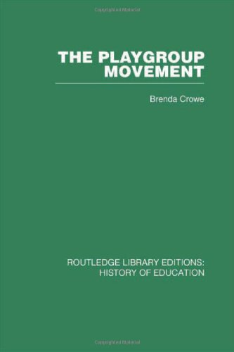 9780415432153: History of Education: The Playgroup Movement (Volume 3)