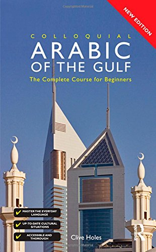 9780415432283: Colloquial Arabic of the Gulf - Book and CD Pack (Colloquial Series)