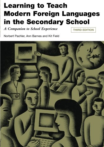 9780415432412: Learning to Teach Modern Languages in the Secondary School: A Companion to School Experience (Learning to Teach Subjects in the Secondary School Series) (Volume 1)