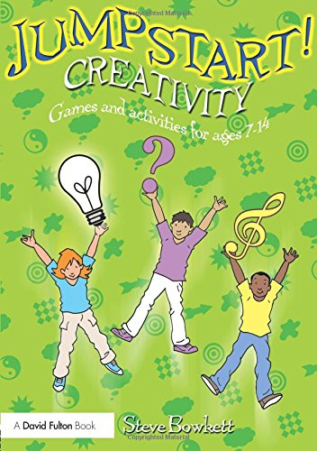 9780415432733: Jumpstart! Creativity: Games and Activities for Ages 7-14