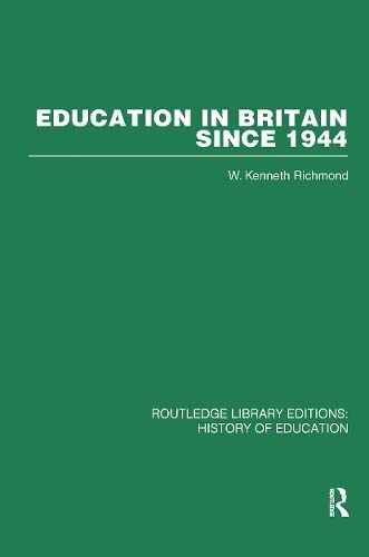 9780415432771: History of Education: Education in Britain Since 1944: Volume 30