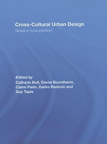 9780415432795: Cross-Cultural Urban Design: Global or Local Practice?