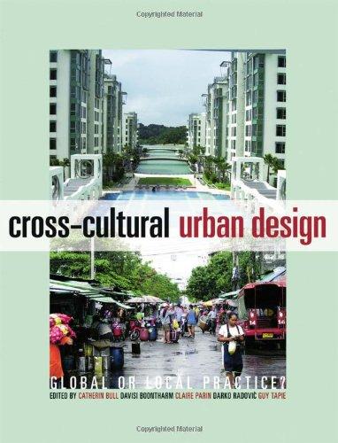 9780415432801: Cross-Cultural Urban Design: Global or Local Practice?