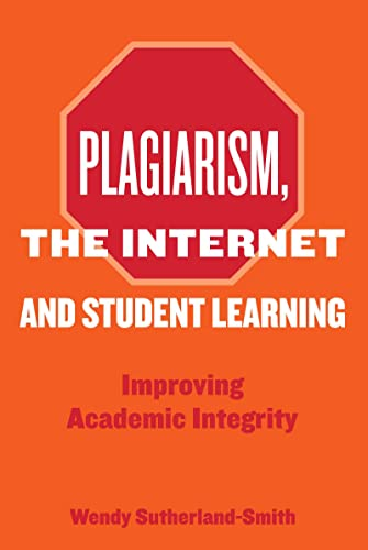 9780415432931: Plagiarism, the Internet, and Student Learning: Improving Academic Integrity