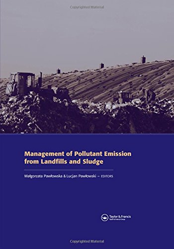 9780415433372: Management of Pollutant Emission from Landfills and Sludge (Balkema: Proceedings and Monographs in Engineering, Water and Earth Sciences)