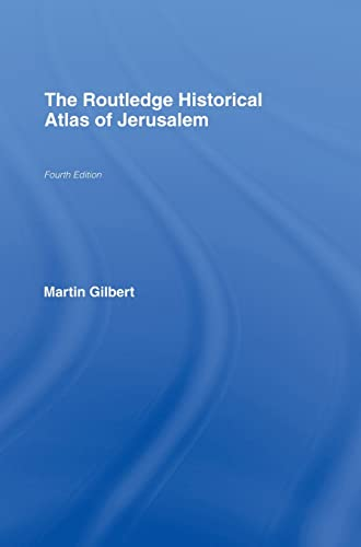 9780415433433: The Routledge Historical Atlas of Jerusalem: Fourth edition