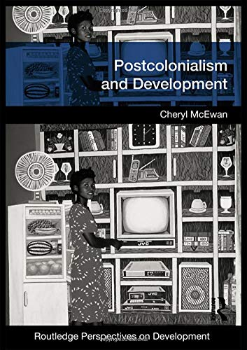 9780415433648: Postcolonialism and Development (Routledge Perspectives on Development) (Volume 3)