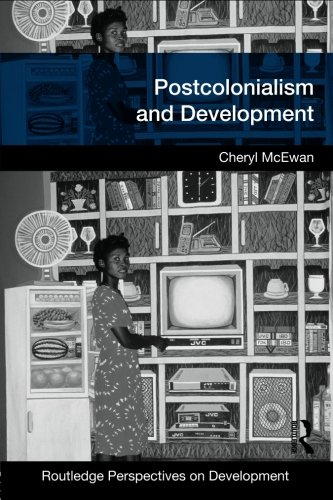 9780415433655: Postcolonialism and Development (Routledge Perspectives on Development)