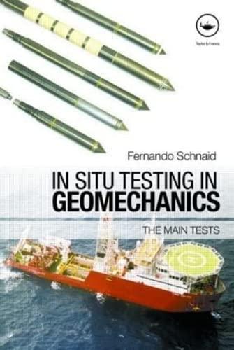 9780415433853: In Situ Testing in Geomechanics: The Main Tests