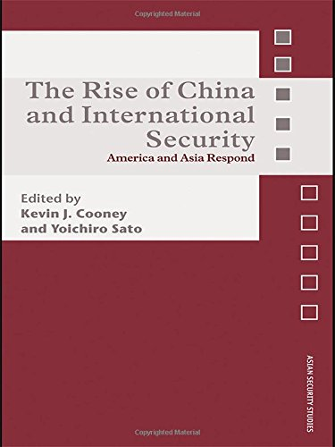 9780415433969: The Rise of China and International Security: America and Asia Respond (Asian Security Studies)