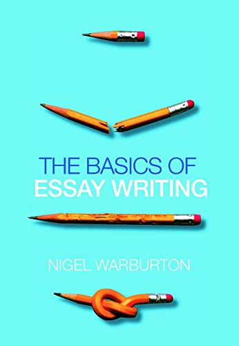 the basics of essay writing by nigel warburton The basics of essay writing nigel warburton pdf click herethe basics of essay writing nigel warburton pdf amos how to.