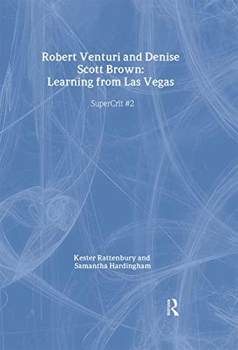Robert Venturi and Denise Scott Brown: Learning