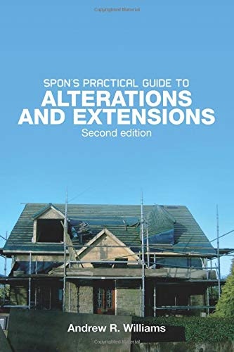 9780415434263: Spon's Practical Guide to Alterations & Extensions