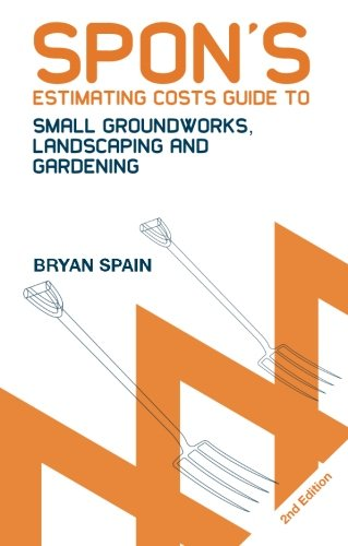 9780415434423: Spon's Estimating Costs Guide to Small Groundworks, Landscaping and Gardening, Second Edition (Spon's Estimating Costs Guides)
