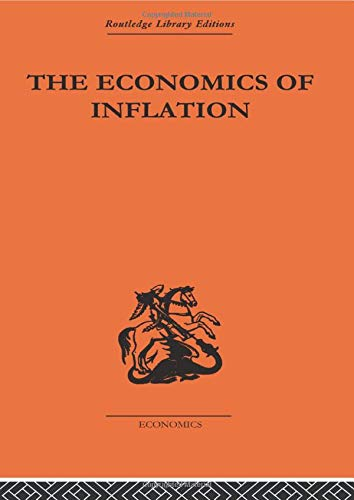 9780415434621: The Economics of Inflation: A Study of Currency Depreciation in Post-War Germany, 1914-1923 (Monetary Economics)