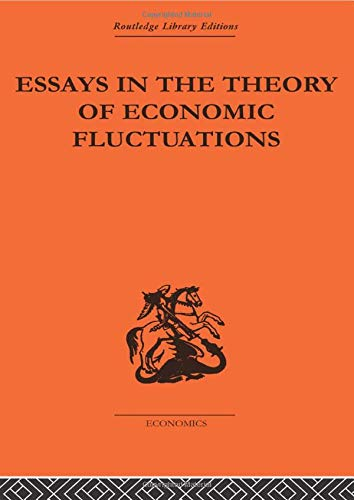 9780415434652: Essays in the Theory of Economic Fluctuations