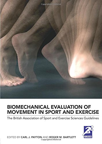 9780415434690: Biomechanical Evaluation of Movement in Sport and Exercise: The British Association of Sport and Exercise Sciences Guide (BASES Sport and Exercise Science)