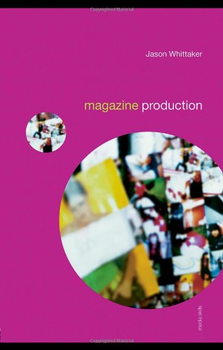 Magazine Production: Whittaker, Jason