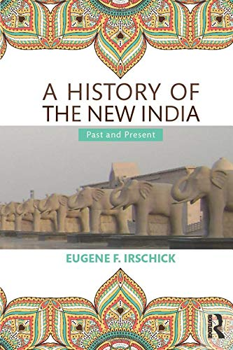 9780415435796: A History of the New India: Past and Present