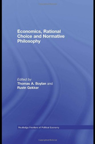 9780415435802: Economics, Rational Choice and Normative Philosophy (Routledge Frontiers of Political Economy)
