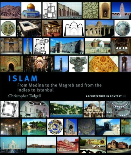 9780415436090: Islam: From Medina to the Maghreb and from the Indies to Istanbul (Architecture in Context)