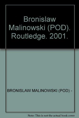 9780415436243: Bronislaw Malinowski (POD): Collected Works