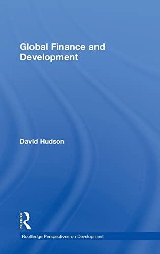 Global Finance and Development (Routledge Perspectives on Development): Hudson, David