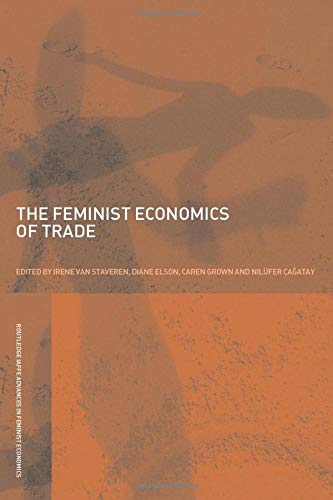 9780415436373: The Feminist Economics of Trade (Routledge IAFFE Advances in Feminist Economics)