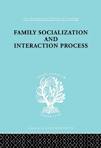 9780415436519: Family: Socialization and Interaction Process (International Library of Sociology)