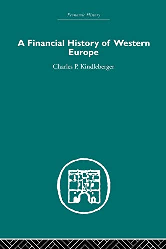 9780415436533: A Financial History of Western Europe (Economic History (Routledge))