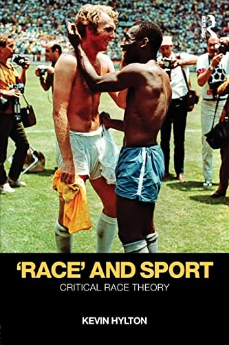 9780415436564: 'Race' and Sport: Critical Race Theory