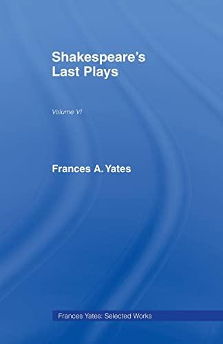 9780415436878: Shakespeares Last Plays