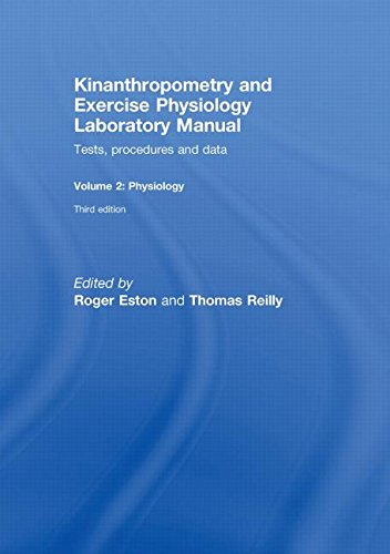 9780415437226: 2: Kinanthropometry and Exercise Physiology Laboratory Manual: Tests, Procedures and Data: Volume Two: Physiology