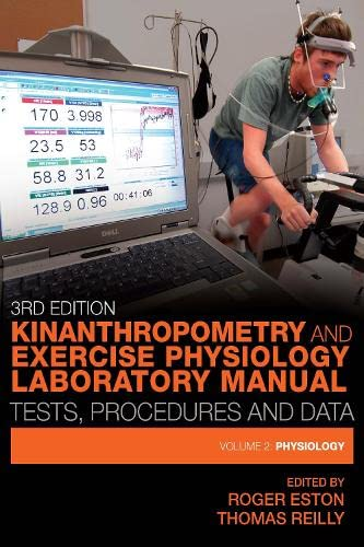 9780415437233: 2: Kinanthropometry and Exercise Physiology Laboratory Manual: Tests, Procedures and Data: Volume Two: Physiology (Volume 2)